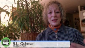 Yes, you do need to learn GooglePlus. Interview with B.L. Ochman
