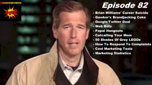 Brian Williams Misremembers The Iraq War & Gawker Brandjacks Coke