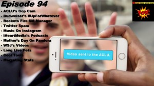 Beyond Social Media Show - ACLU Cop Cam - Episode 94