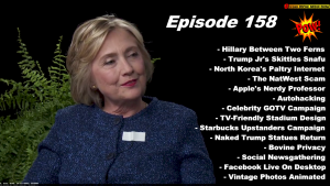 Hillary Clinton Goes Between Two Ferns & Trump Jr. Creates A Skittles Snafu