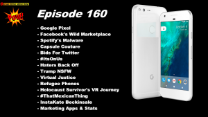 Beyond Social Media - Google Pixel - Episode 160