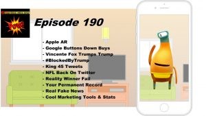 Apple's Augmented Reality Platform & Vincente Fox's Viral Trump Takedown