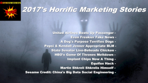 10 Most Terrifying Marketing Stories Of 2017