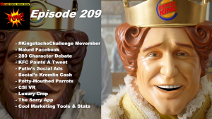 Beyond Social Media - Burger King Movember - Episode 209