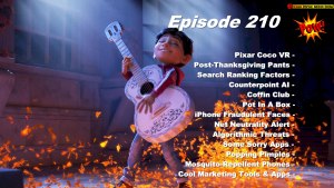 Beyond Social Media - Thanksgiving Pants & Pixar Coco VR - Episode 210