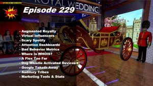 Beyond Social Media - Augmented Reality Royal Wedding - Episode 229