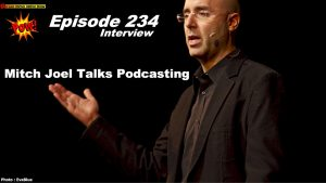 "Mitch Joel, Author, Podcaster ""Six Pixels of Separation"" on Podcasting Best Practices"