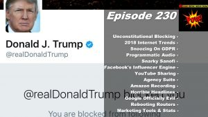 Trump's Unconstitutional Twitter Blocking & Mary Meeker's 2018 Internet Trends