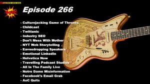 Beyond Social Media - Culturejacking Game Of Thrones - Episode 266