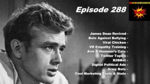 Beyond Social Media - James Dean Revived - Episode 288