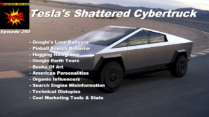 Beyond Social Media - Tesla Cybertruck - Episode 290