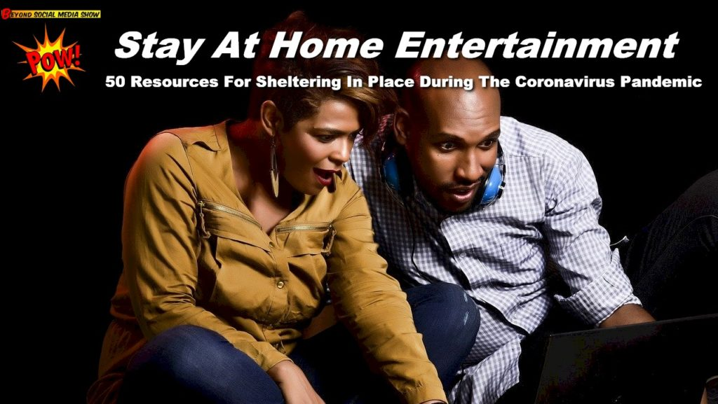 Stay At Home Entertainment Options