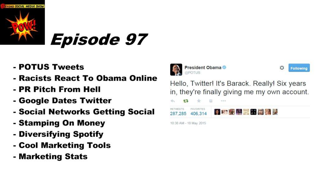 Beyond Social Media-Show - POTUS Tweets - Episode 97