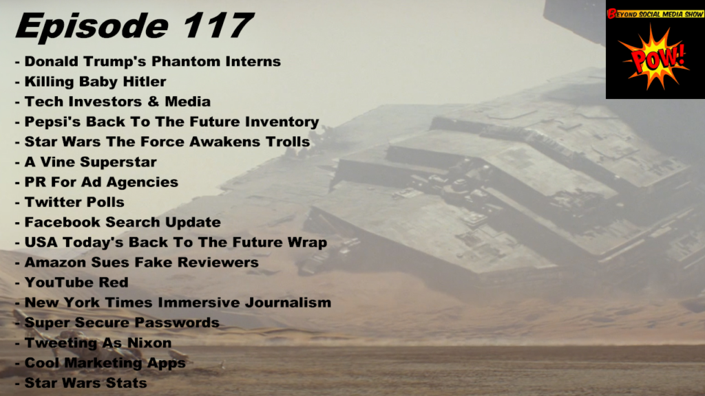 Beyond Social Media - Star Wars The Force Awakens - Episode 117