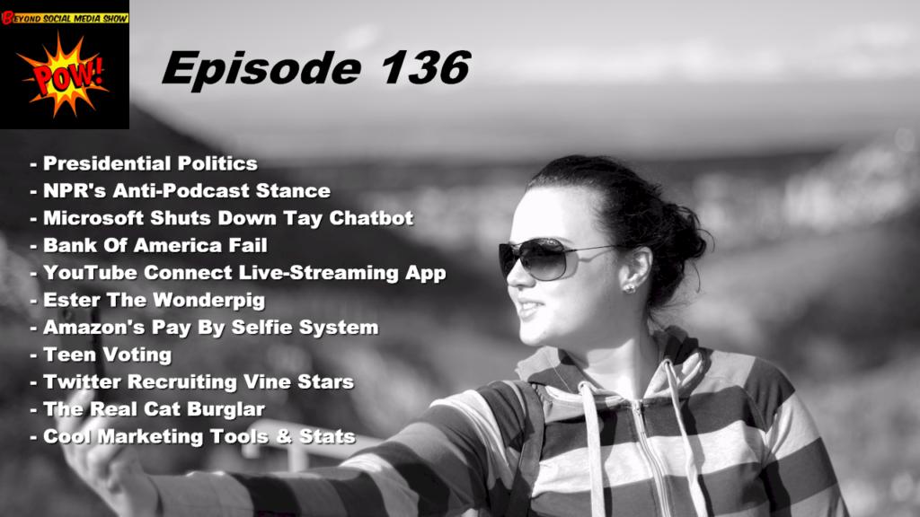 Beyond Social Media - Pay By Selfie - Episode 136