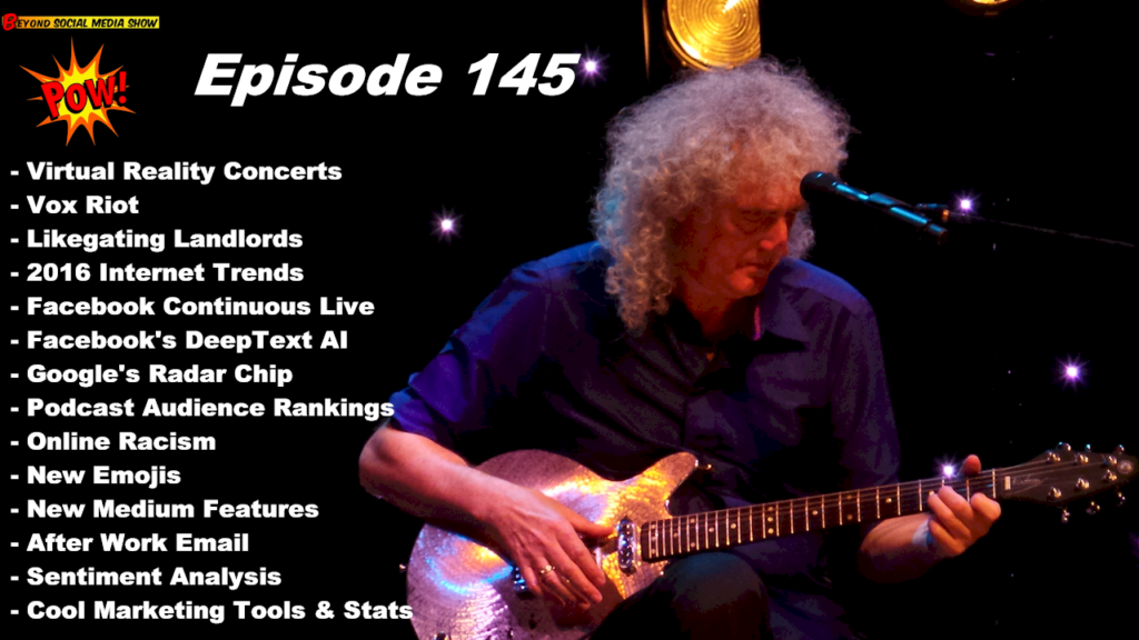 Beyond Social Media - Brian May Virtual Reality Concerts - Episode 145
