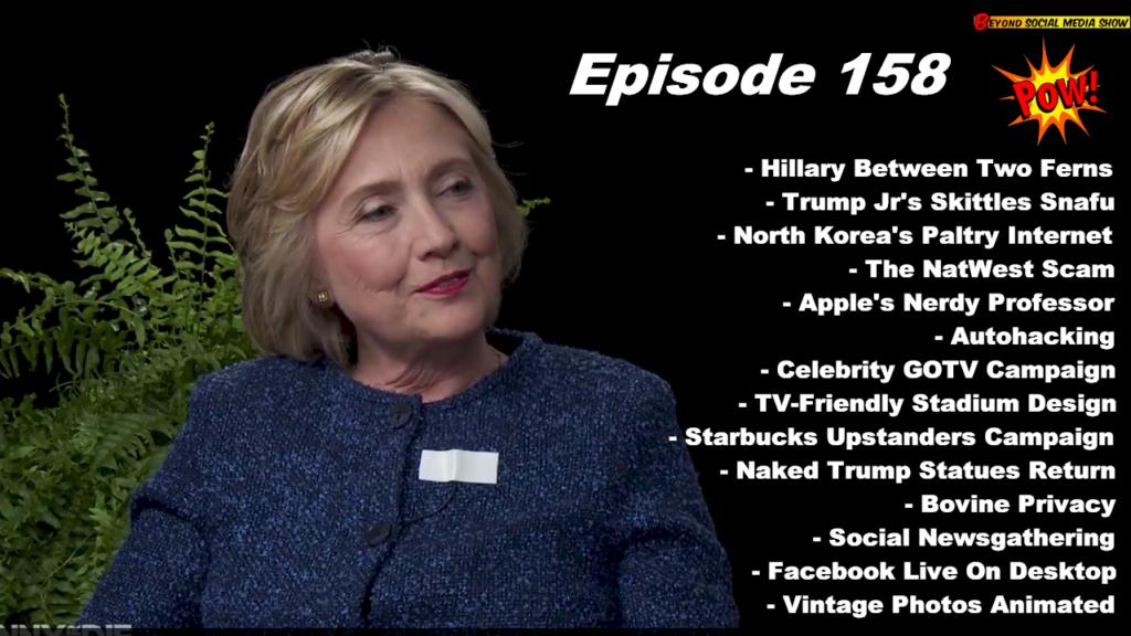 Beyond Social Media - Hillary Clinton Between Two Ferns - Episode 158