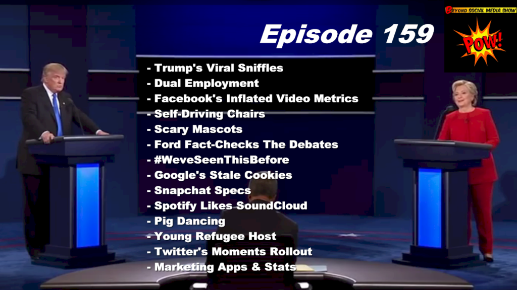 Beyond Social Media - Trump Debate Sniffles - Episode 159