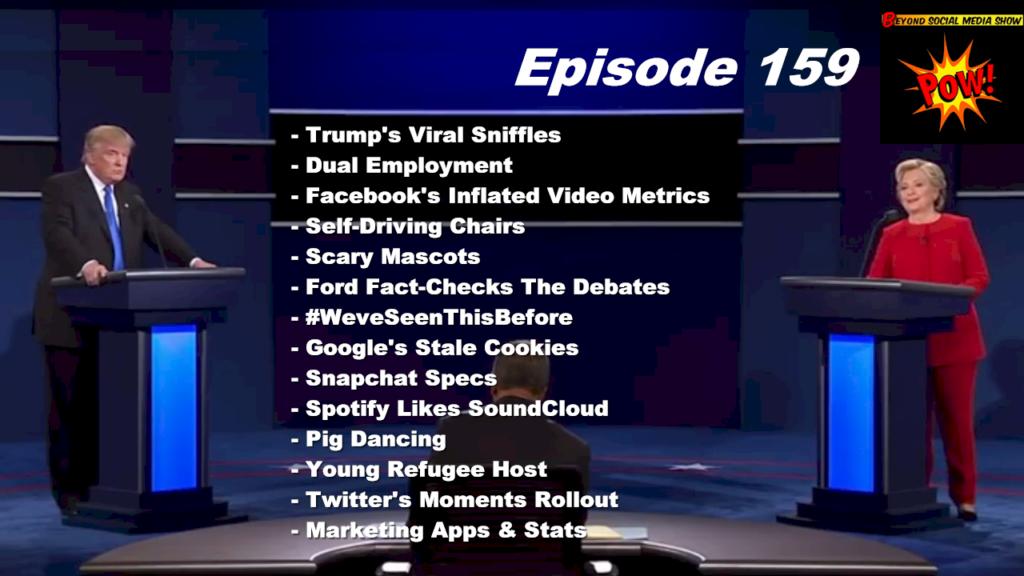 Beyond Social Media - Trump Debate Sniffles - Episode 159