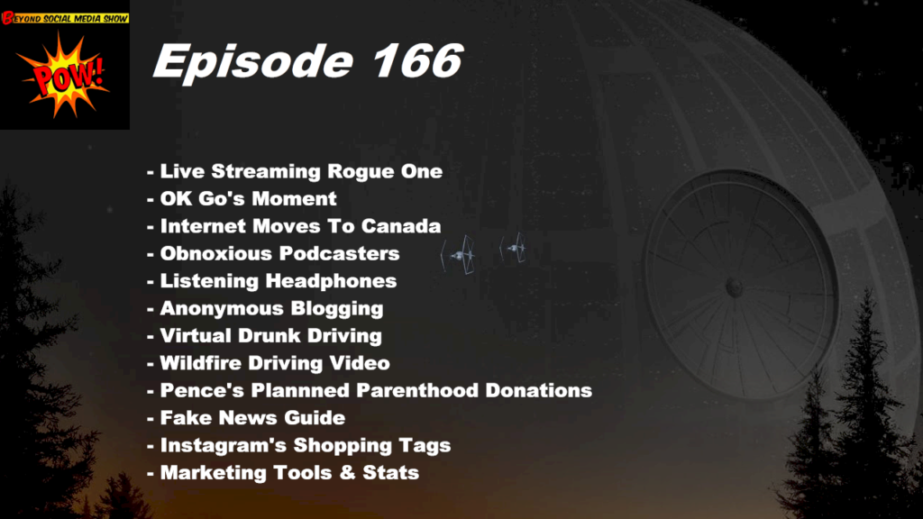 Beyond Social Media - Rogue One and OK Go - Episode 166