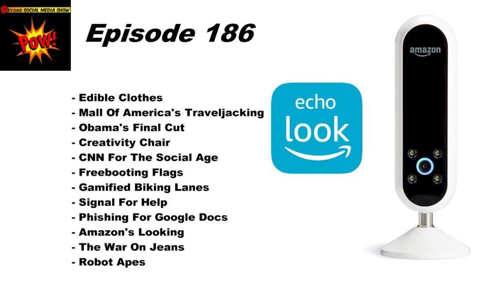 Beyond Social Media - Amazon Echo Look - Episode 186