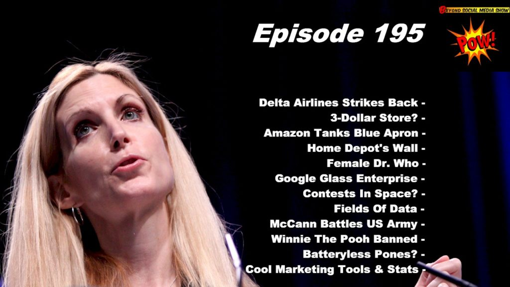 Beyond Social Media - Ann Coulter Tweetstorms Delta - Episode 195