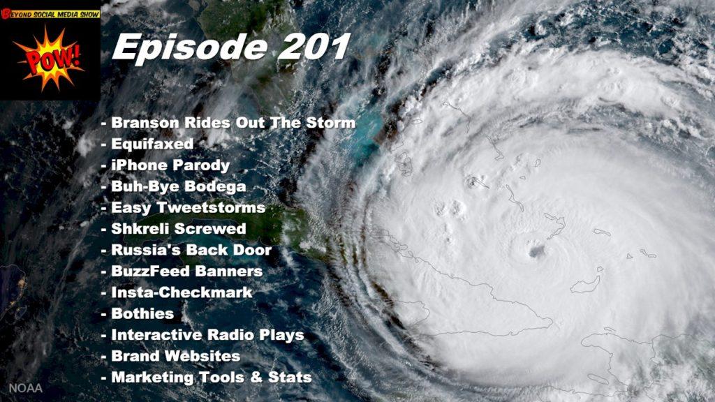 Beyond Social Media - Richard Branson Rides Out Irma & Equifax Breach - Episode 201