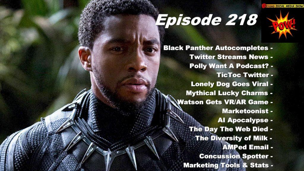 Beyond Social Media - Black Panther Autocomplete - Episode 218