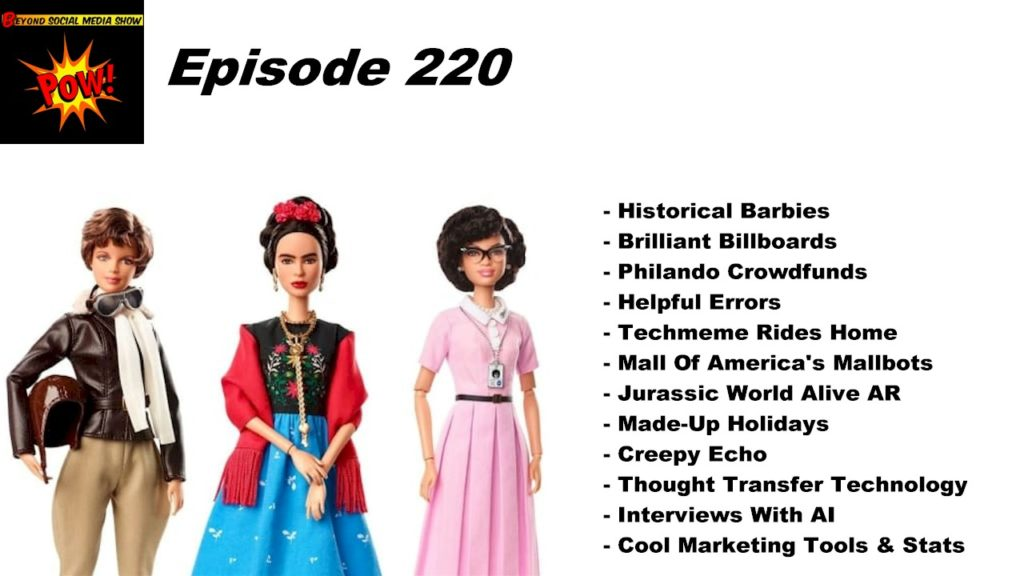 Beyond Social Media - Historical Barbies - Episode 220