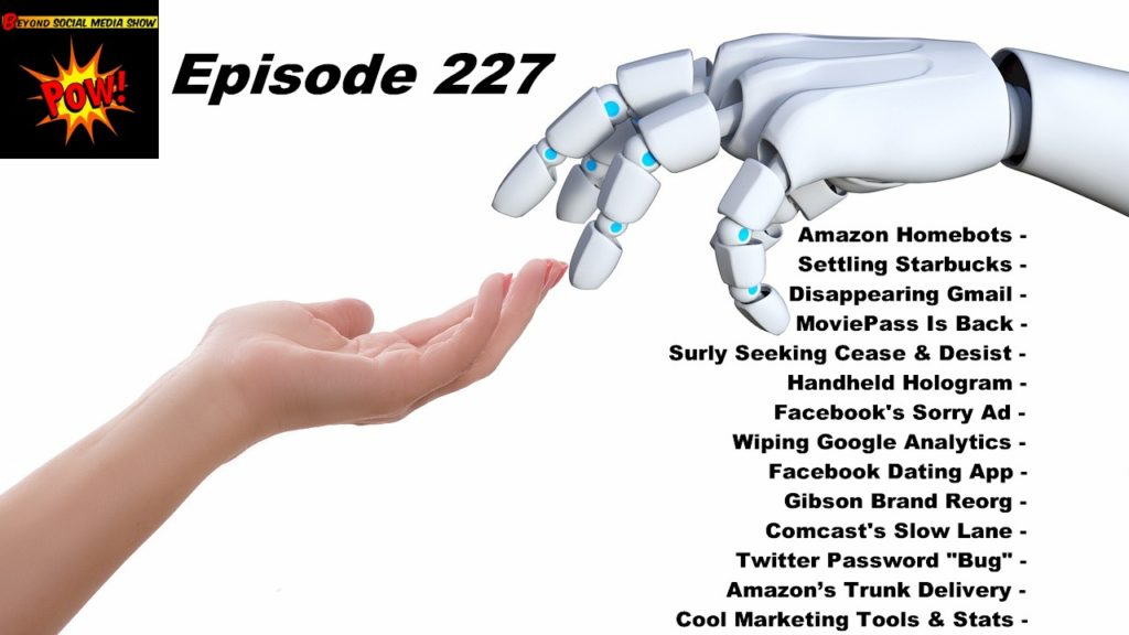 Beyond Social Media - Amazon Home Robots - Episode 227