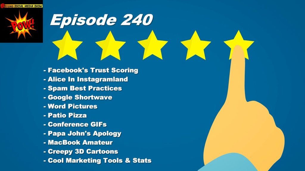 Beyond Social Media - Facebook Trust Scoring - Episode 240