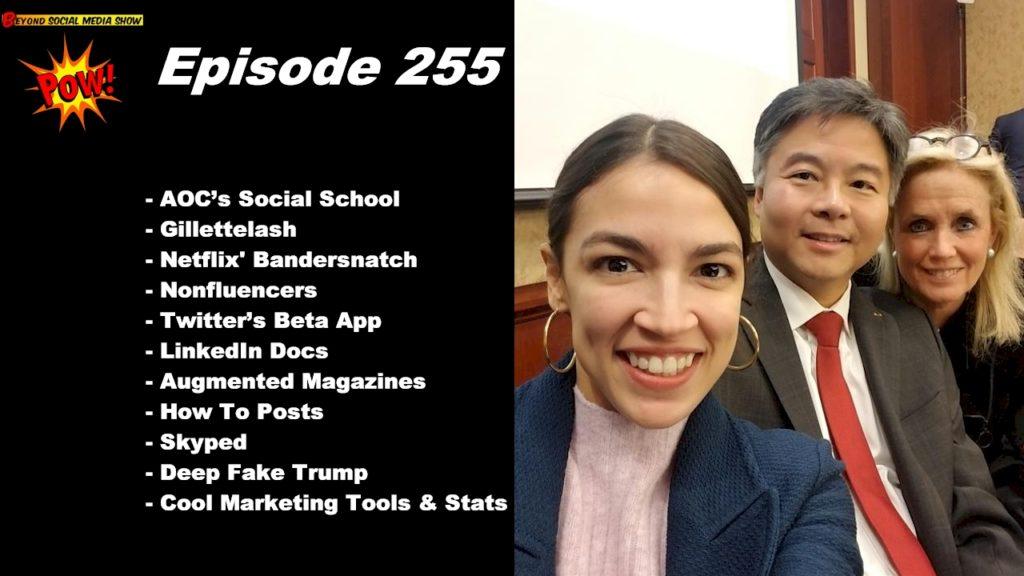 Beyond Social Media - Alexandria Ocasio-Cortez' Social School - Episode 255