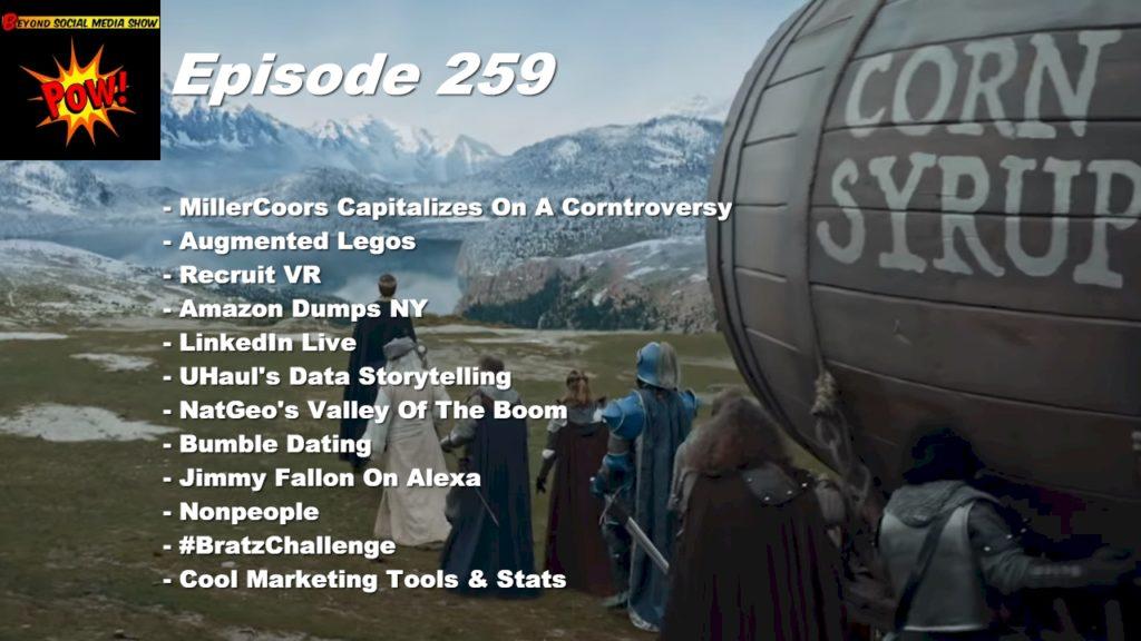 Beyond Social Media - MillerCoors Battles Bud Light - Episode 259