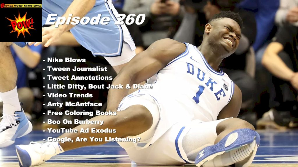 Beyond Social Media - Nike Blows It With Zion Williamson - Episode 260