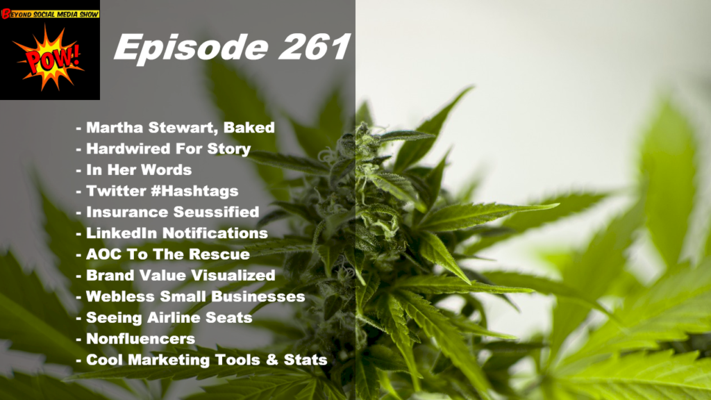 Beyond Social Media - Martha Stewart & Canopy Growth - Episode 261