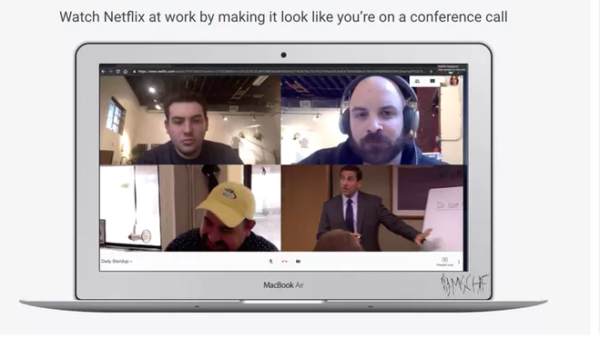 App lets you watch Netflix at work by making it look like you're on a conference call