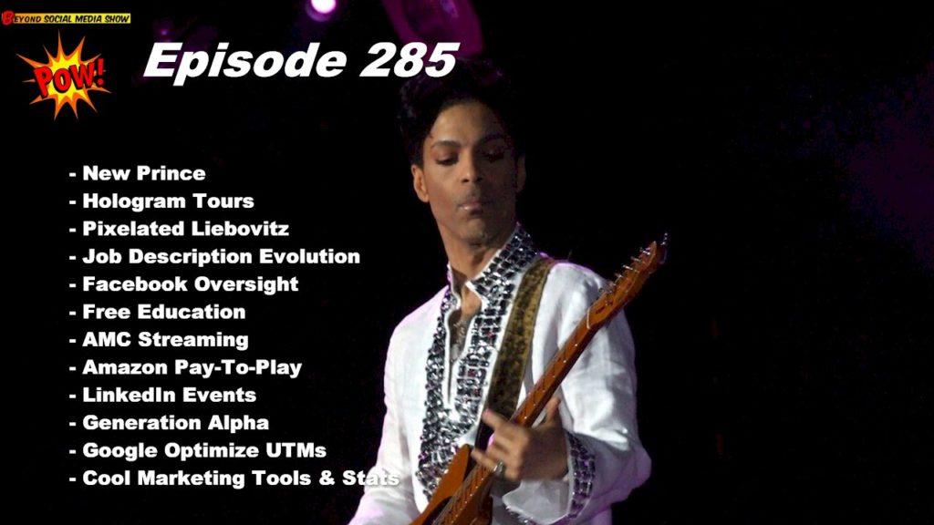 Beyond Social Media - New Prince Music - Episode 285