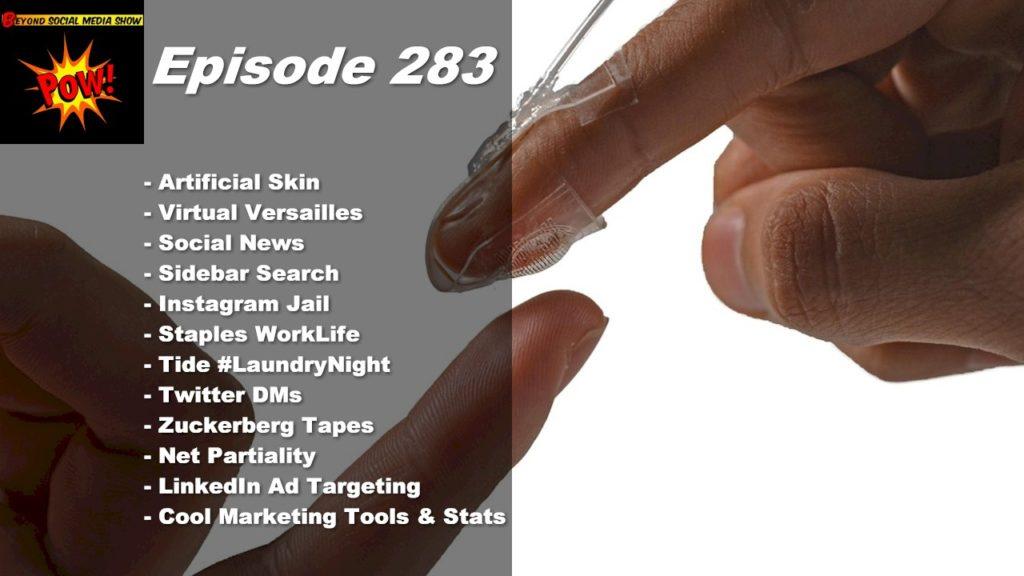 Beyond Social Media - Virtual Reality Skin - Episode 283