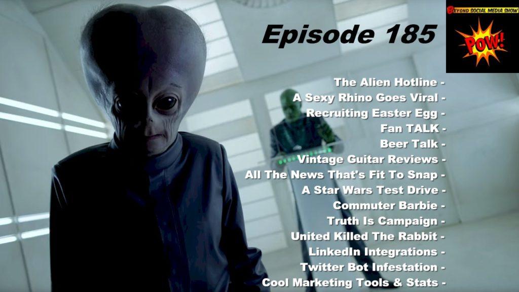 Beyond Social Media - Donald Trump's Alien Hotline - Episode 185