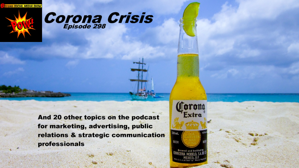 Beyond Social Media - Corona Beer Virus - Episode 298