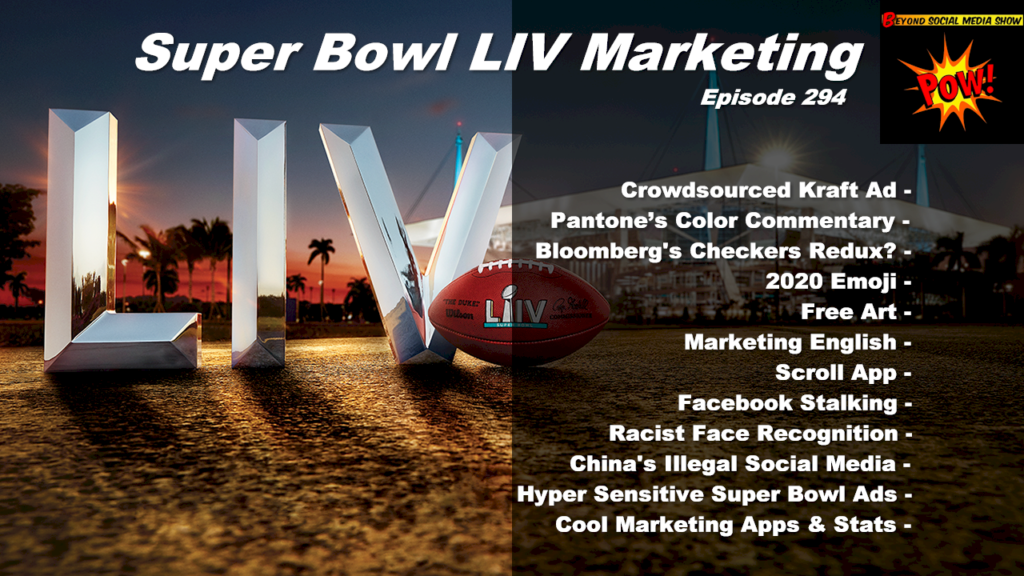 Beyond Social Media - Super Bowl LIV Marketing - Episode 294