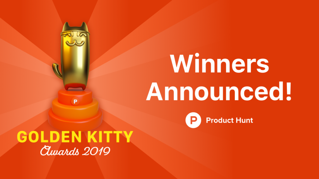 Product Hunt Golden Kitty Awards Winners Announced