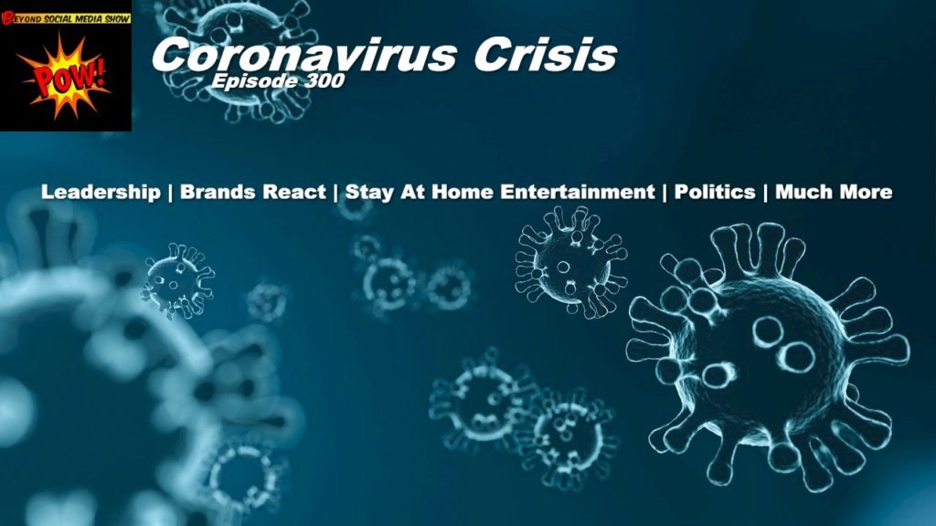Beyond Social Media - Coronavirus Crisis - Episode 300
