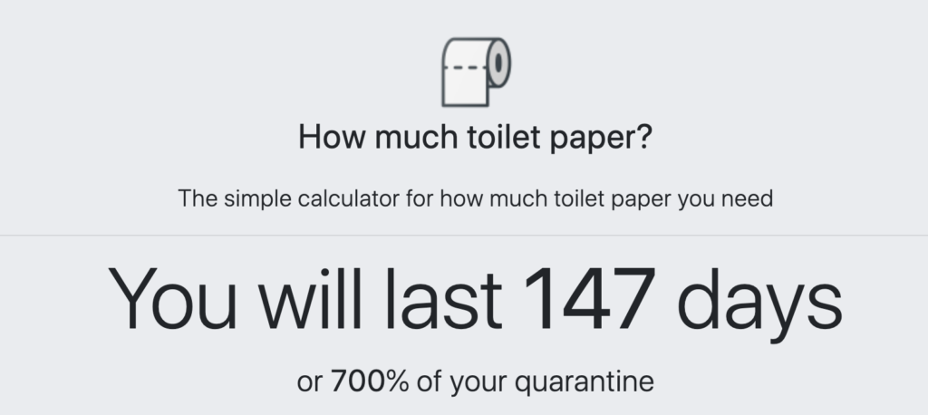 App calculates how long your toilet paper stash will last during the pandemic.