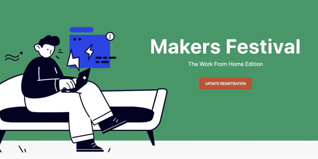 Makers Festival Work From Home Edition