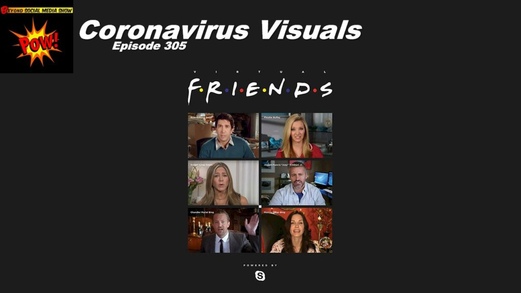 Beyond Social Media - Coronavirus Visuals - Episode 305