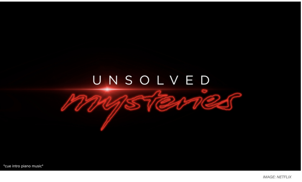 Netflix Unsolved Mysteries