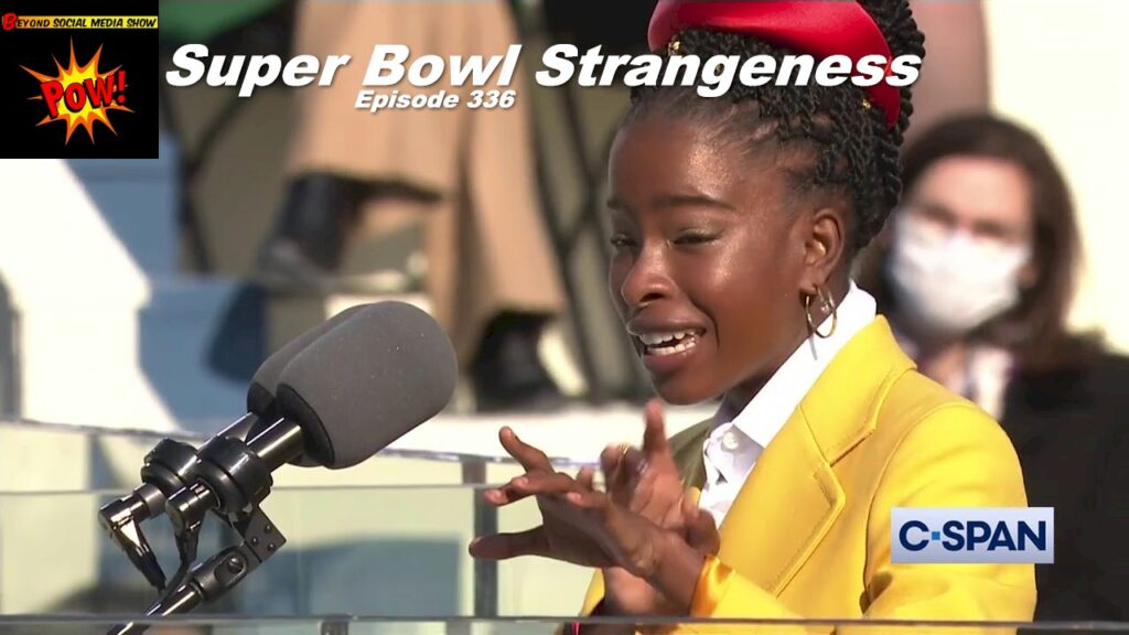 Beyond Social Media - Super Bowl LV Strangeness - Episode 336