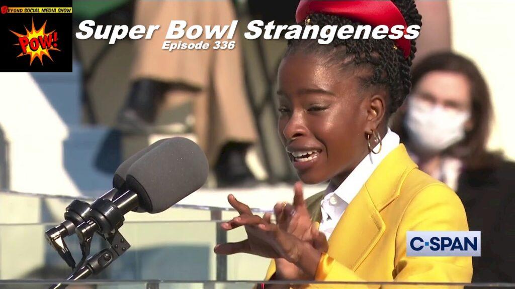 Beyond Social Media - Super Bowl LV Strangeness - Episode 336