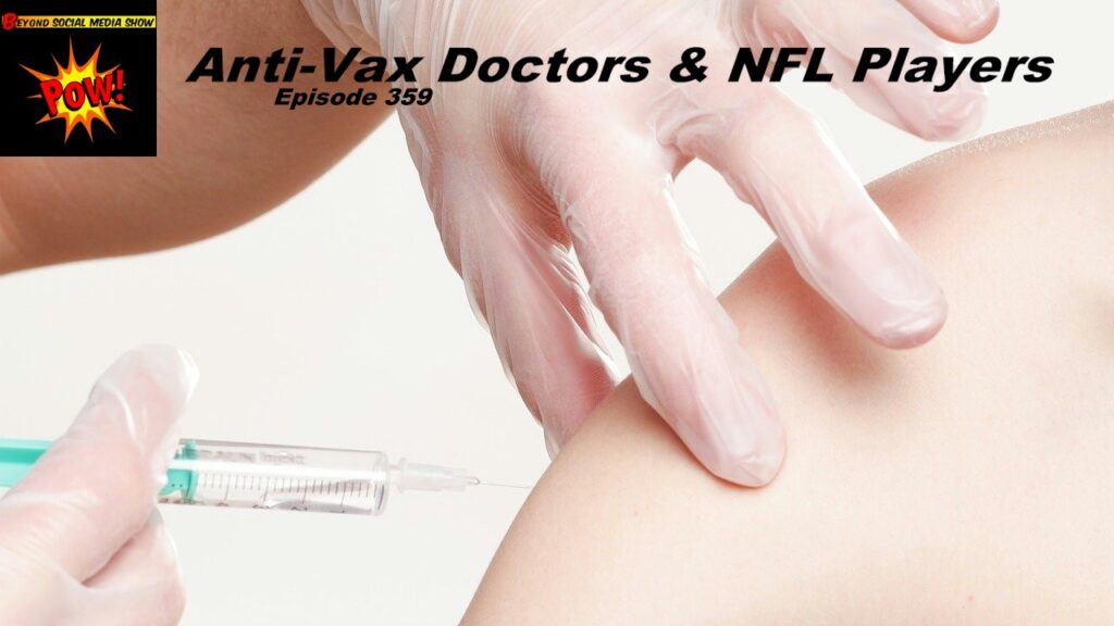 Beyond Social Media - Anti-Vax Doctors - Episode 359